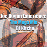 The Joe Rogan Experience - The Mega Mix 2019