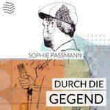 Durch die Gegend   Sophie Paßmann