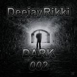 DeejayRikki Dark Techno Mix #002