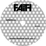 Dj Faith-House 2015 part3