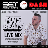 SET Artist Radio - @Fotsbeats (5.25.18) #DashRadio #Overdrive