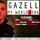 Gazell-My World #006 (18.06.2014)