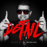 """DETAIL"" Presented by Dj Messiah"