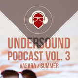 UnderSound podcast vol.3. Vasara/Summer