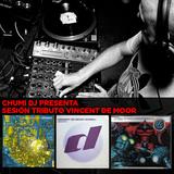 CHUMI DJ PRESENTA TRIBUTO A VINCENT DE MOOR