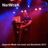 NerWraK Depeche Mode Live remixset Stockholm 2013.