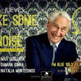 #Make Some Noise   fm Blue 105.3 La Plata (ARG)    jueves 10/10/2013