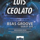 BSAS GROOVE GUEST DJ - Episodio 26 - LUIS CEOLATO - 31052016