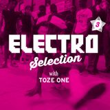 Electro Selection with Toze One. Show 3