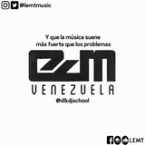 EDM Vzla - [LEMT MIX]