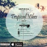 Tropical Vibes Vol.01
