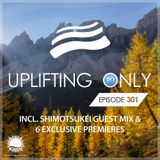 Ori Uplift - Uplifting Only 301 with Shimotsukei