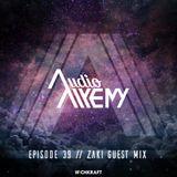 Audio Alkemy Episode 39: Zaki Guest Mix [April 2016]