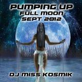 Miss KosmiK Pumping Up Full Moon