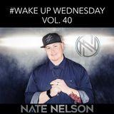 #WakeUpWednesday Vol. 40