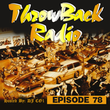Throwback Radio #78 - DJ CO1 (Party Mix)