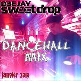 Dancehall Mix Session - Janvier 2019