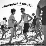 GUATEQUE A GO-GO