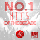 The Hits Hot 40 The No1 Countdown - No.1 Hits of the Decade