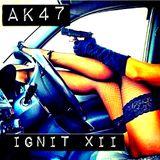 AK47 - Ignit XII - Rap Swag Mix