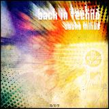 Sasha Minus - Back In Techno (25/11/17)