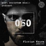 Post Scriptum 050 - Florian Kruse guest mix