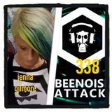 beenoise attack episode 338 with Jenna Gilmore