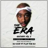 DJ CHIF X DJ FLIP-OLDSKUL HIP HOP /THE ERA MIX-TAPE VOL.2 (MAY,2018)