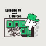 One 4 All Radioshow Episode 13 - DJ Defcon - Back Q - Lord Fader (Live@674fm)
