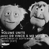 Volume Units - 21 Septembre 2016
