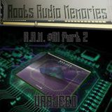 R.A.M. #01 Part 2 (Roots Audio Memories): WAAJEED