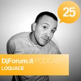 Djforum.it Podcast #25: LOQUACE