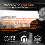 Manakacha Session Nov 2016 Présenté par Humantronic (Manakacha rec)