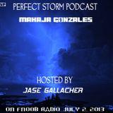 MaKaJa Gonzales - PERFECT STORM PODCAST