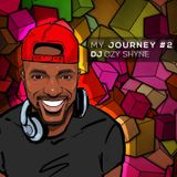 DJ Ozy Shyne - My journey #2 -  Mix 2017 (1h35)