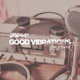 The Good Vibrations Mixtape #1