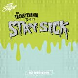 The Transylvania Twist II - Stay Sick DJs, Oct '14