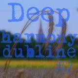 dubline - Deep Harmony #2