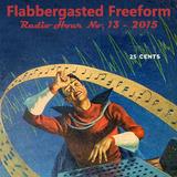 Flabbergasted Freeform No. 13