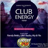 DJ Randy Bettis presents: EnergyFM 'Club Energy' Mixshow, Eps. 6