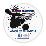 Super Electro - Vol 2 - Mixed by DJ Darbo