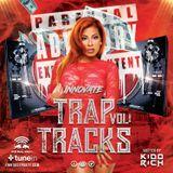TRAP TRACKS VOL 1 FM HOUSE PARTY 2017