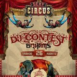Sexy Circus Dj Contest-Brahams
