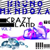 CrazyLand II In Sesion BmDjStyle- Bruno Mendoza