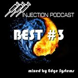 Edge Systems - Injection BEST #3