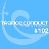 Erika K - Trance Conduct Progressive 102