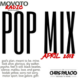 Movoto Radio presents April 2018 Pop Mix  *CLEAN*