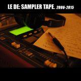 Le Dé - Sampler Tape.