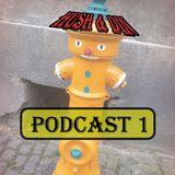 Hush & Din - Podcast 1