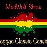 MadWolf Show Classic Reggae Cession Summer 2K18